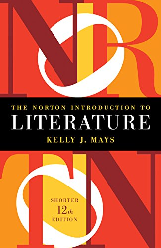 The Norton Introduction to Literature (Shorter Twelfth Edition)
