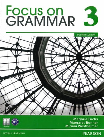 Focus on Grammar 3 (4th Edition)