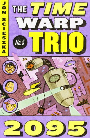 2095 (Time Warp Trio, Vol. 5)