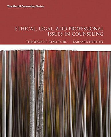 Ethical, Legal, and Professional Issues in Counseling (5th Edition)