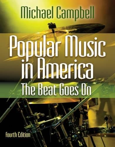 Popular Music in America The Beat Goes On
