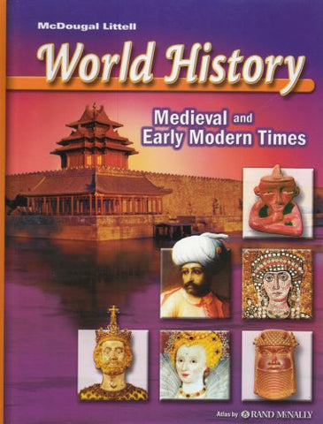 McDougal Littell World History: Medieval and Early Modern Times: Student Edition 2006