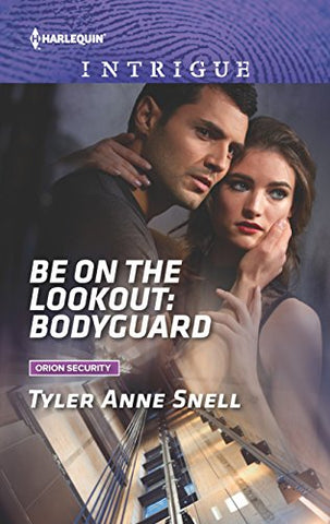 Be on the Lookout: Bodyguard (Orion Security)
