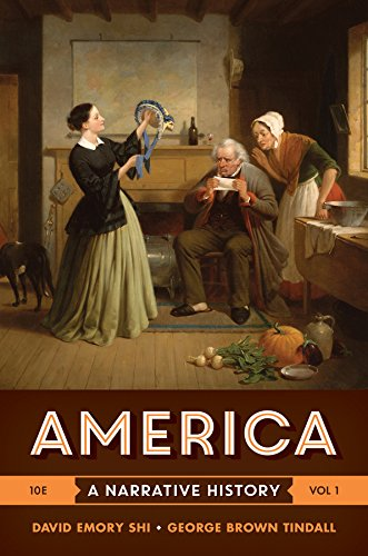 America: A Narrative History (Tenth Edition)  (Vol. 1)