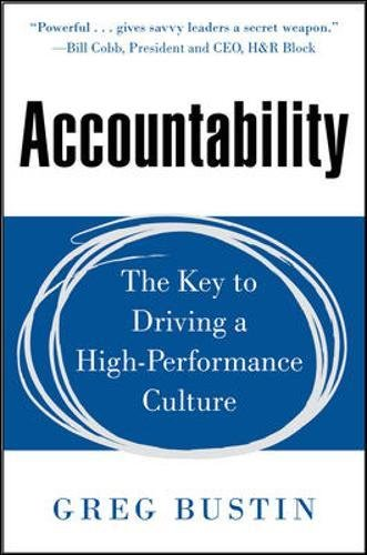 Accountability: The Key to Driving a High-Performance Culture (Business Books)