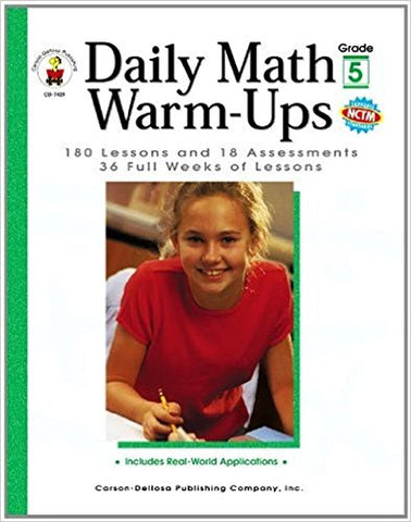 Daily Math Warm-Ups, Grade 5: 180 Lessons and 18 Assessments; 36 Weeks of Lessons (Daily Series)