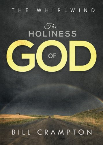 The Holiness Of God - The Whirlwind (Volume 2)