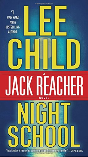 Night School: A Jack Reacher Novel