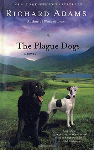 The Plague Dogs: A Novel