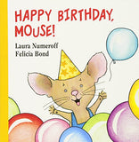 Happy Birthday, Mouse! (If You Give...)