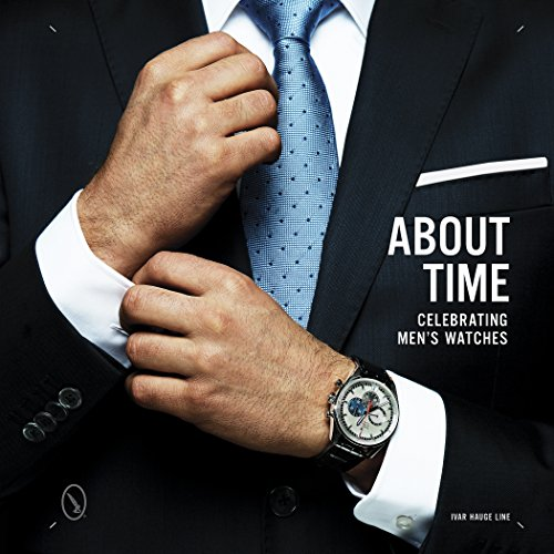 About Time: Celebrating Men's Watches