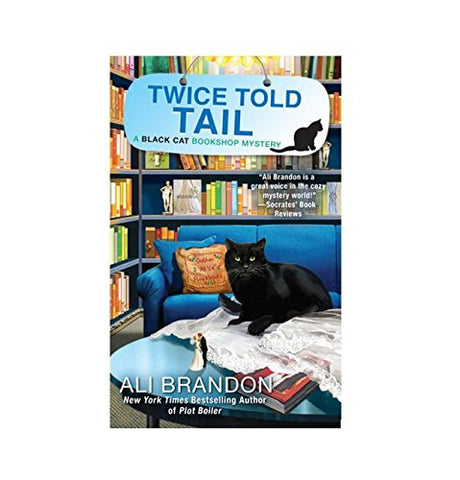 Twice Told Tail (A Black Cat Bookshop Mystery)