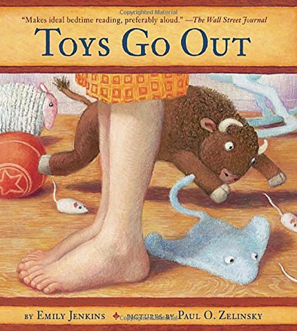 Toys Go Out: Being the Adventures of a Knowledgeable Stingray, a Toughy Little Buffalo, and Someone Called Plastic