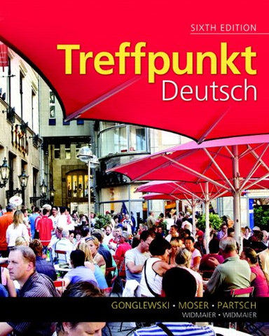 Treffpunkt Deutsch: Grundstufe (6th Edition)