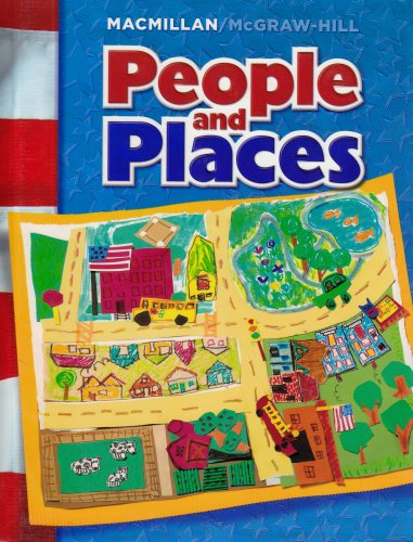 Macmillan/ McGraw-Hill People and Places Grade 1 Student Textbook
