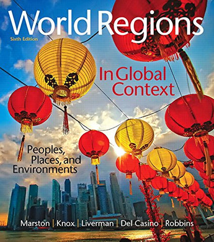 World Regions in Global Context: Peoples, Places, and Environments (6th Edition)