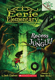Recess Is a Jungle!: A Branches Book (Eerie Elementary #3)