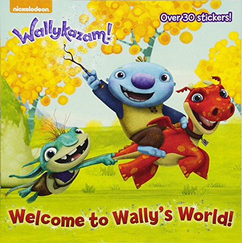 Welcome to Wally's World! (Wallykazam!) (Pictureback(R))