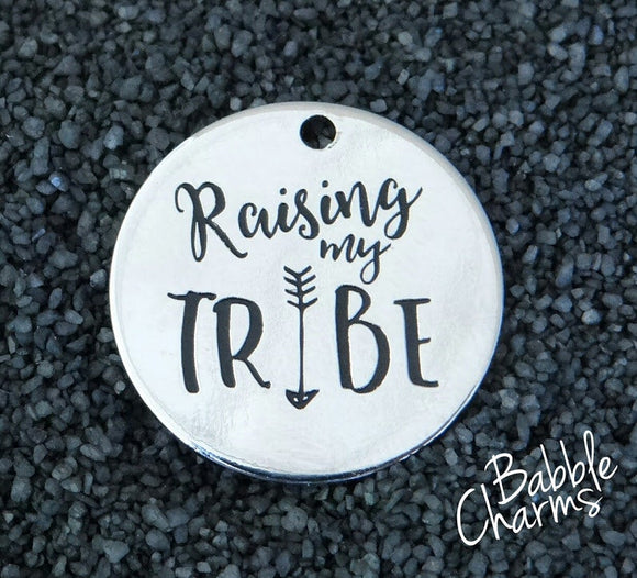 Raising my Tribe charm, raising my tribe, boho charm, Alloy charm 20mm very high quality..Perfect for jewery making and other DIY project #1