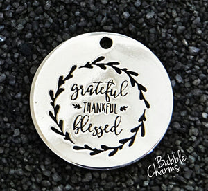 Grateful thankful blessed charm, Alloy charm 20mm very high quality..Perfect for jewery making and other DIY projects