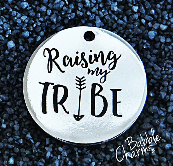 Raising my Tribe charm, raising my tribe, boho charm, Alloy charm 20mm very high quality..Perfect for jewery making and other DIY #1