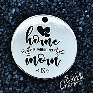 Home is where my Mom is, mom charm, Alloy charm 20mm very high quality..Perfect for jewery making and other DIY projects #8