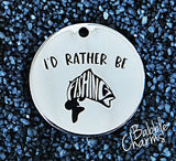 I'd rather be fishing, fishing charm, Alloy charm 20mm very high quality..Perfect for jewery making and other DIY projects#21