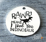 Rawr charm, dinosaur, i love you charm, Alloy charm 20mm high quality. Perfect for jewery making and other DIY projects #36