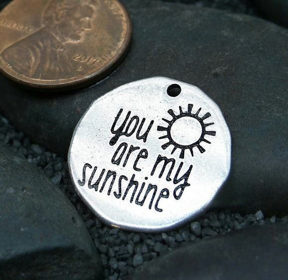 You are my Sunshine, you are my sunshine, sunshine, steel charm 20mm very high quality..Perfect for jewery making and other DIY projects