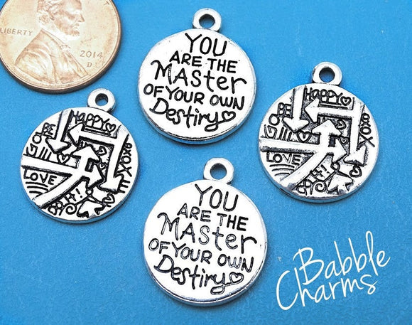 You are the master of your own destiny charm, destiny, alloy charm 20mm very high quality..Perfect for jewery making and other DIY projects