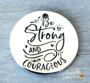 Be strong and courageous, courage charm, boho charm, Alloy charm 20mm high quality. Perfect for jewelry making and other DIY projects #43