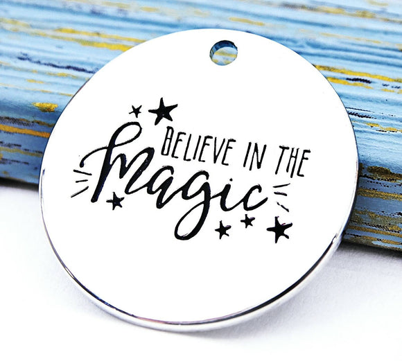 Believe in the Magic charm, magic charm, Alloy charm 20mm high quality.Perfect for jewery making & other DIY projects #115