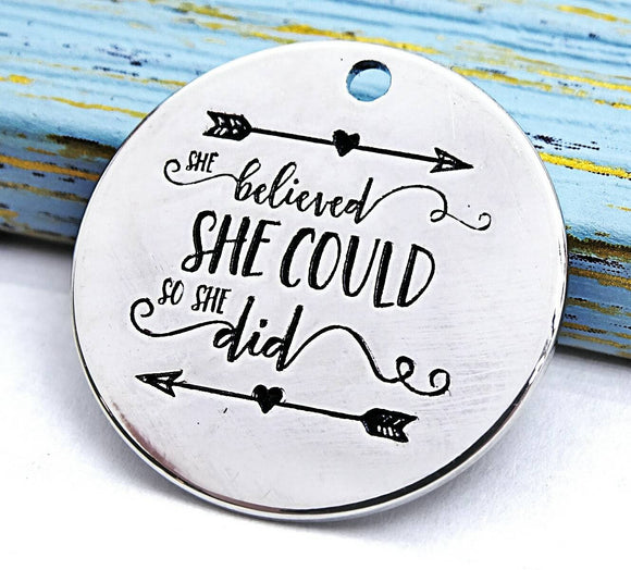 She believed she could so she did, boho charm, Alloy charm 20mm high quality. Perfect for jewery making and other DIY projects #66