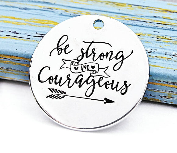 Be strong and courageous, courage charm, boho charm, Alloy charm 20mm high quality. Perfect for jewelry making and other DIY projects #222