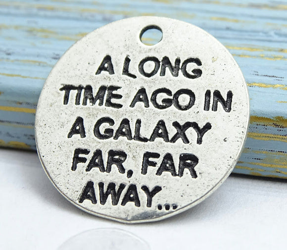 In a Galaxy far far away, May the force be with you, galaxy, Alloy charm 20mm high quality. Perfect for jewery making and other DIY projects