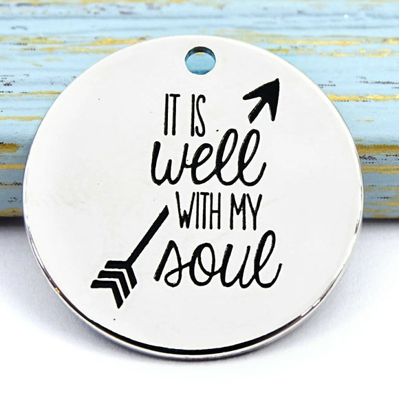 It is well with my soul oh, it is well with my soul charm, charm, Alloy charm 20mm very high quality..Perfect for DIY projects #17