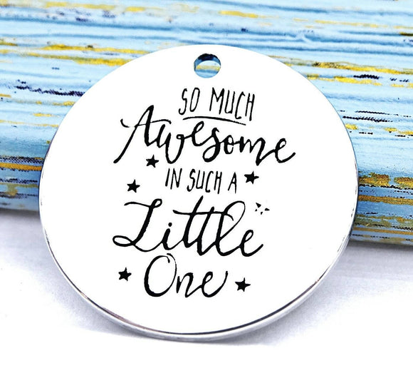 Awesome charm, awesome child, so much awesome, little one charm, charm, Alloy charm 20mm very high quality..Perfect for DIY projects