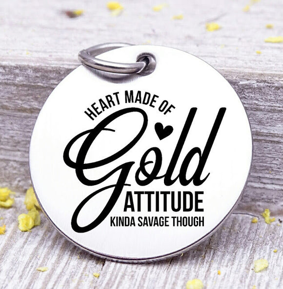 Heart of Gold, Attitude, attitude charm, heart of gold charm, Steel charm 20mm very high quality..Perfect for DIY projects