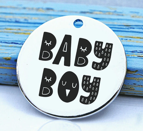 Baby Boy, charm, family, family charm, Steel charm 20mm very high quality..Perfect for DIY projects