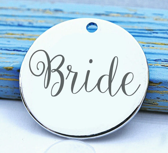 Bride, bride charm, bridal , new bride , bridal charm, Steel charm 20mm very high quality..Perfect for DIY projects