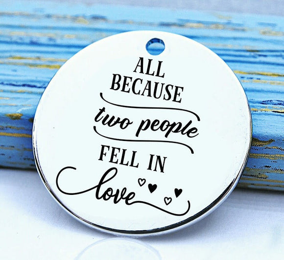Because two people fell in love, couples charm, Steel charm 20mm very high quality..Perfect for DIY projects