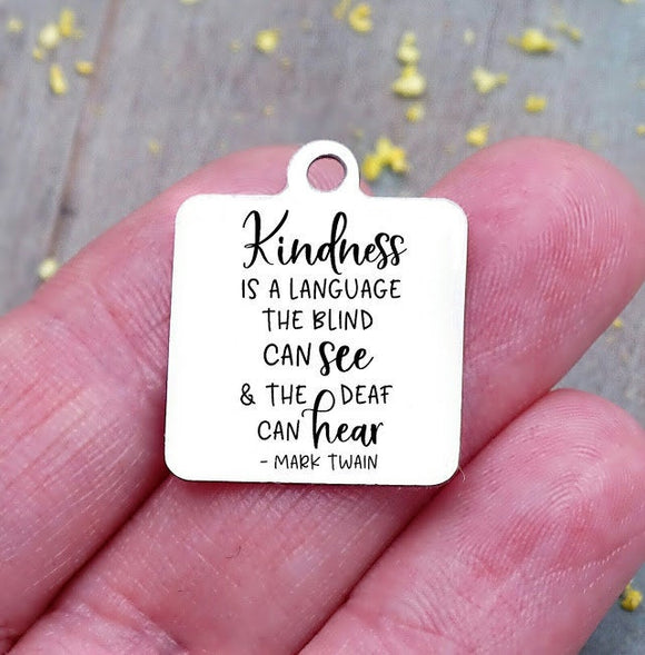 Kindness, kindness charm , mark twain charm, Steel charm 20mm very high quality..Perfect for DIY projects