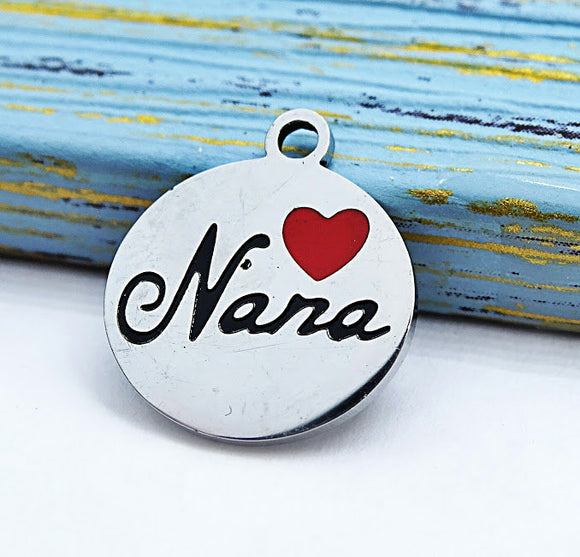 Nana charm, nana, love my Nana charm, steel charm, 14mm very high quality..Perfect for jewery making and other DIY projects