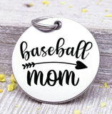 Baseball mom, baseball, sports mom, sports, baseball charm. Steel charm 20mm very high quality..Perfect for DIY projects