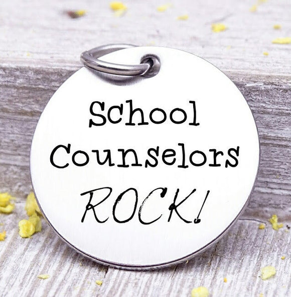 School Counselors Rock, school counselor, counselor, steel charm 20mm very high quality..Perfect for jewery making and other DIY projects