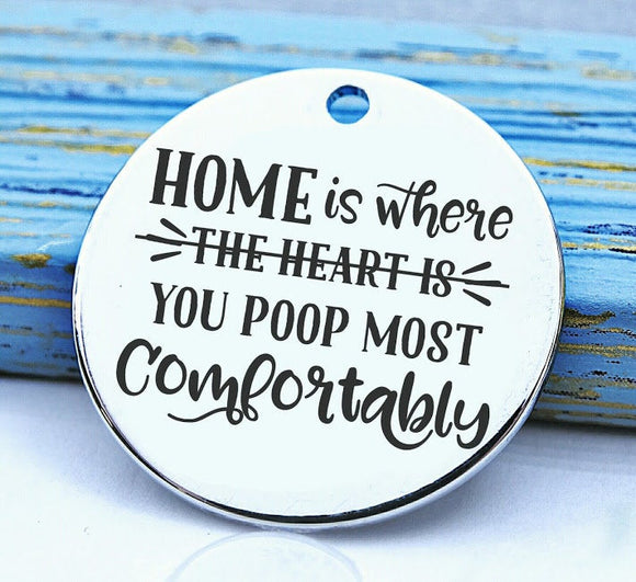 Home is, Home, Home charm, Steel charm 20mm very high quality..Perfect for DIY projects