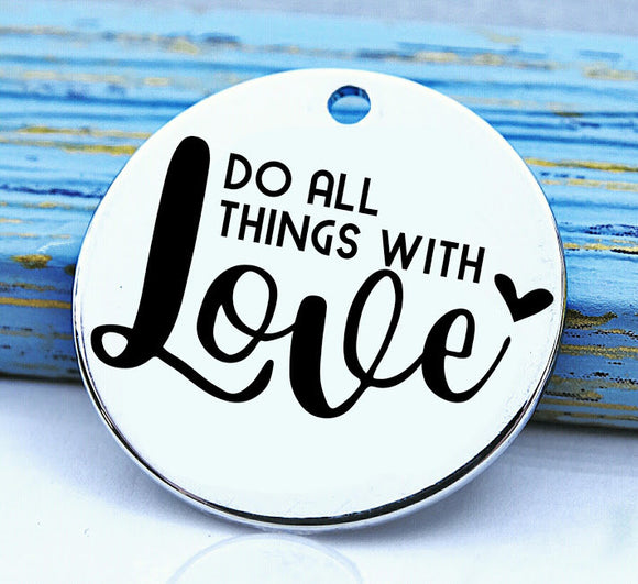 Do all things with Love, love, love charm, Steel charm 20mm very high quality..Perfect for DIY projects