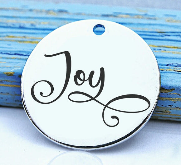 Joy, joy charm, find joy, be joyful, joyful charm, Steel charm 20mm very high quality..Perfect for DIY projects