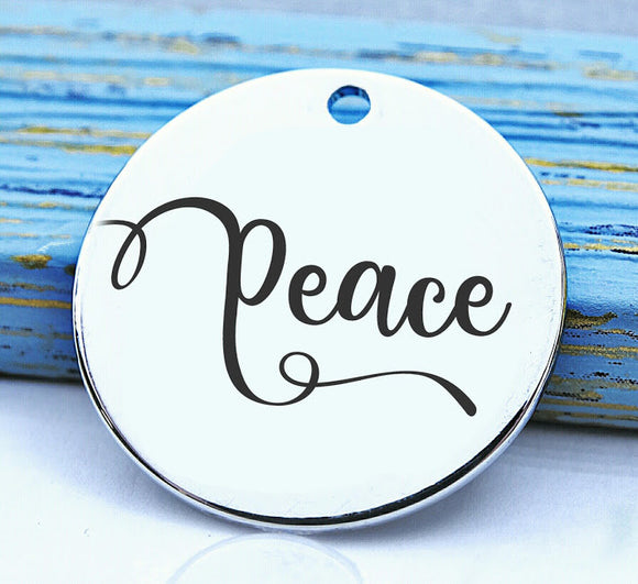 Peace, Peace charm, have peace, peaceful, charm, Steel charm 20mm very high quality..Perfect for DIY projects