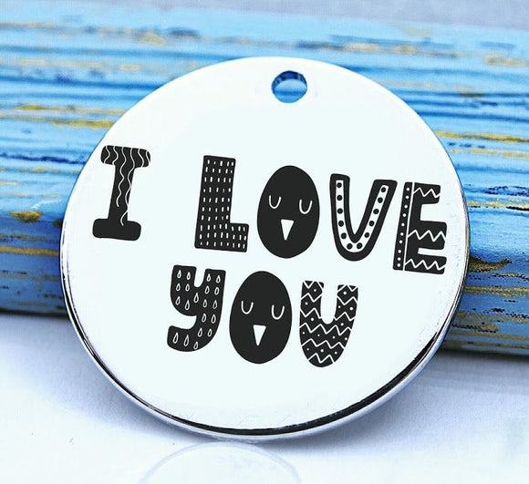 I Love you, charm, I love you, love charm, Steel charm 20mm very high quality..Perfect for DIY projects